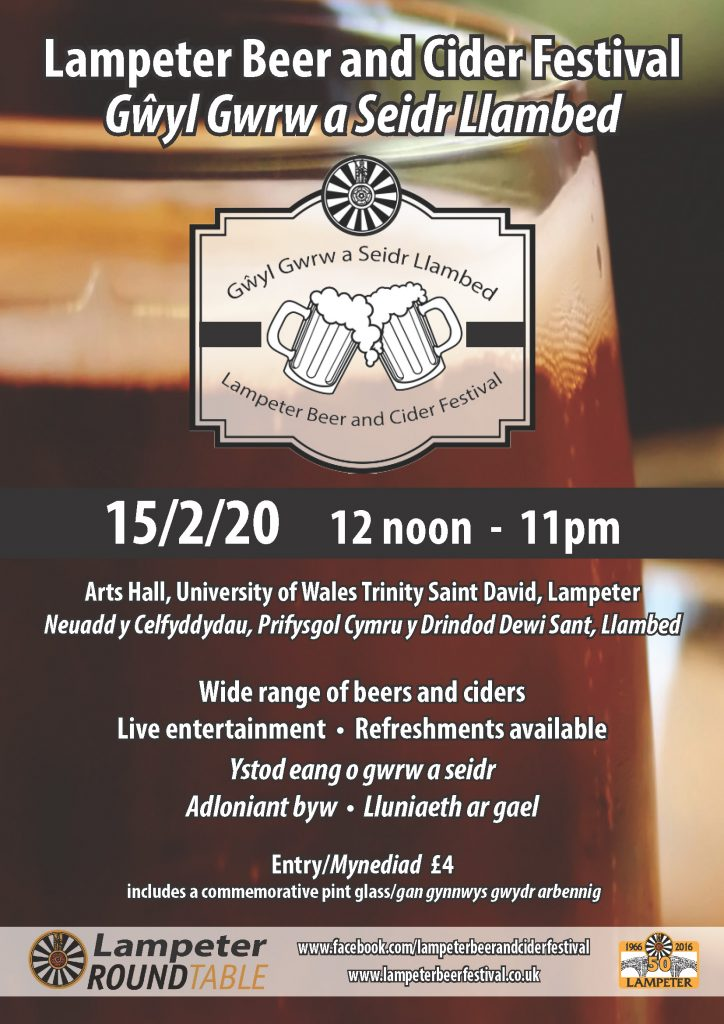 Lampeter Welsh Beer and Cider Festival 15th February 2020 12 noon until 11pm Arts Hall Lampeter Campus University of Wales Trinity St David